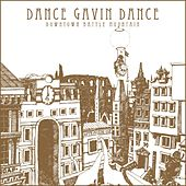 Play & Download Downtown Battle Mountain by Dance Gavin Dance | Napster