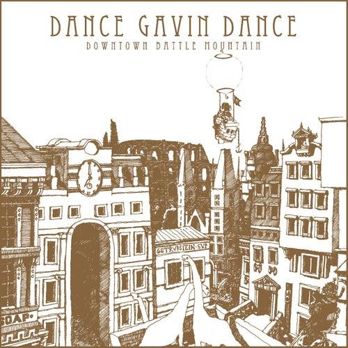 Play & Download Downtown Battle Mountain by Dance Gavin Dance | Napster