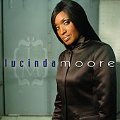 Play & Download Lucinda Moore by Lucinda Moore | Napster