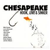 Hook, Live & Sinker by Chesapeake