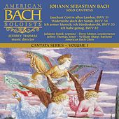 Play & Download Bach Cantata Series, Vol. 1: Solo Cantatas by Various Artists | Napster
