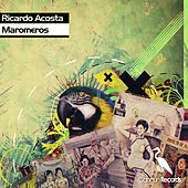 Play & Download Maromeros by Ricardo Acosta | Napster