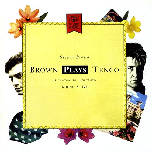 Brown Plays Tenco by Steven Brown