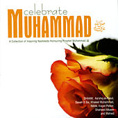 Play & Download Celebrate Muhammad by Various Artists | Napster