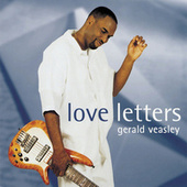 Love Letters by Gerald Veasley