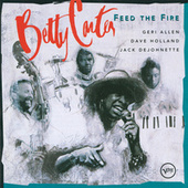 Feed the Fire by Betty Carter