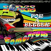 Songs for a Better Tomorrow by Danny Bedrosian