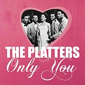 Play & Download Only You by The Platters | Napster