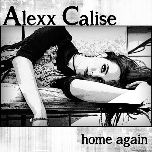 Play & Download Home Again by Alexx Calise | Napster