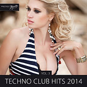 Play & Download Techno Club Hits 2014, Vol. 3 by Various Artists | Napster