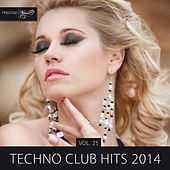 Play & Download Techno Club Hits 2014, Vol. 25 by Various Artists | Napster