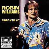 Play & Download A Night At The Met by Robin Williams | Napster