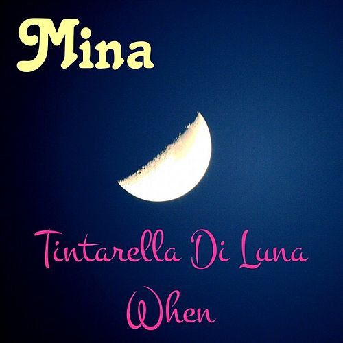 Play & Download Tintarella di luna by Mina | Napster