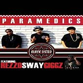 Paramedics (feat. Rezzo Sway Giggz) - Single by Blacklisted