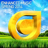 Play & Download Enhanced Music: Spring 2014 - EP by Various Artists | Napster