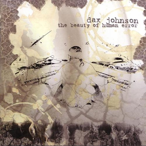 Play & Download Beauty of Human Error by Dax Johnson | Napster