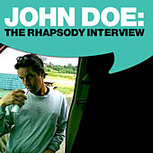 Play & Download John Doe: The Rhapsody Interview by John Doe | Napster