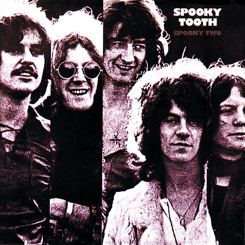 Play & Download Spooky Two by Spooky Tooth | Napster