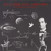 Electronic Music, Tar and Sehtar by Dariush Dolat-Shahi