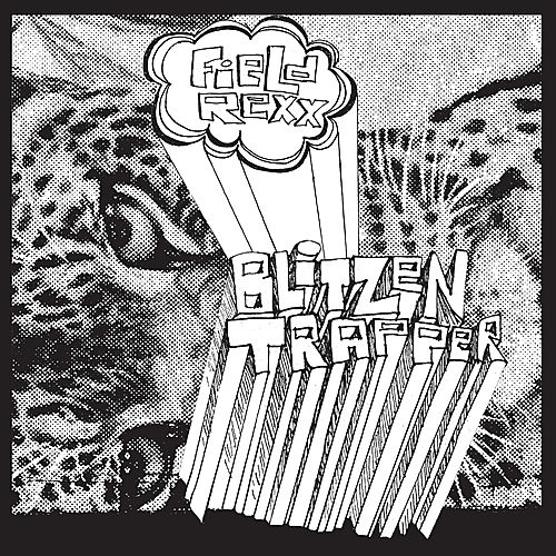 Play & Download Field Rexx by Blitzen Trapper | Napster