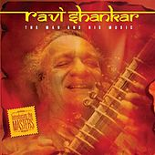 Play & Download The Man And His Music by Ravi Shankar | Napster