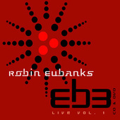 Play & Download Live: Volume 1 by Robin Eubanks | Napster