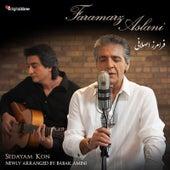 Play & Download Sedayam Kon (feat. Babak Amini) by Faramarz Aslani | Napster
