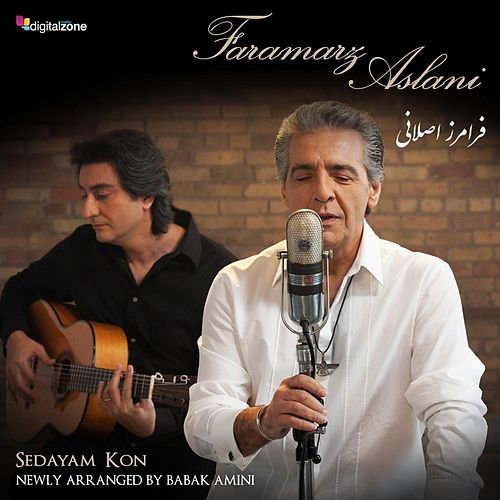 Play & Download Sedayam Kon (feat. Babak Amini) by Faramarz Aslani | Napster