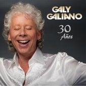 Galy Galiano 30 Años by Galy Galiano