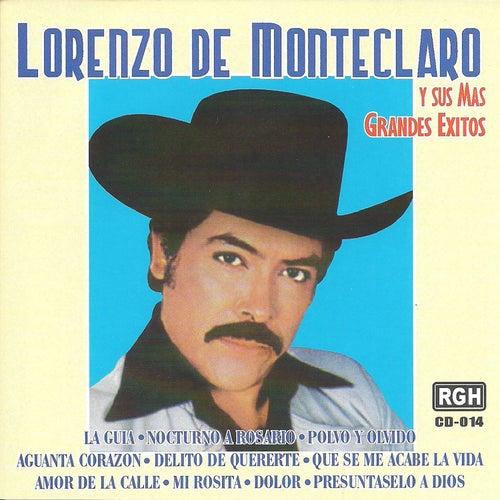 Lorenzo de Monteclaro y sus más grandes éxitos by Lorenzo De Monteclaro