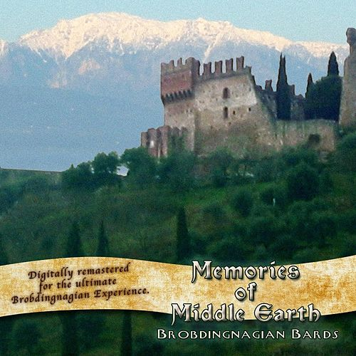 Play & Download Memories of Middle Earth (Remastered) by Brobdingnagian Bards | Napster