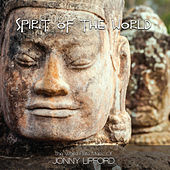 Play & Download Spirit of the World by Jonny Lipford | Napster