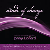 Play & Download Winds of Change: Elemental Relaxation Series, Vol. 1 by Jonny Lipford | Napster