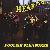 Play & Download Foolish Pleasures/Signature Series by Heartsfield | Napster