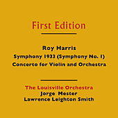 Play & Download Roy Harris: Symphony 1933 (Symphony No. 1) & Concerto for Violin and Orchestra by Various Artists | Napster