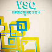 Play & Download VSQ Performs the Hits of 2014 Volume 1 by Vitamin String Quartet | Napster
