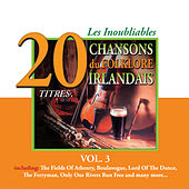 Play & Download Les Inoubliables du Folklore Irlandais, Vol. 3 - 20 Titres by Various Artists | Napster