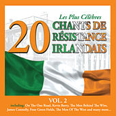 Play & Download Les Plus Célèbres Chants de Résistance Irlandais, Vol. 2 - 20 Titres by Various Artists | Napster