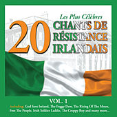 Play & Download Les Plus Célèbres Chants de Résistance Irlandais, Vol. 1 - 20 Titres by Various Artists | Napster