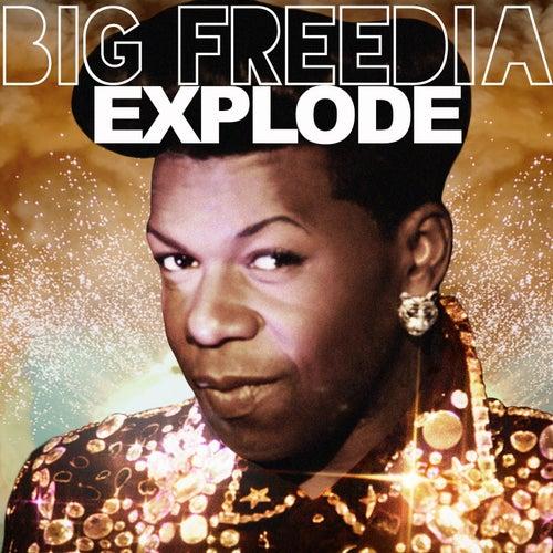 Explode by Big Freedia