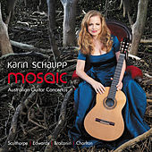 Play & Download Mosaic: Australian Guitar Concertos by Karin Schaupp | Napster