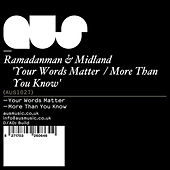 Play & Download Your Words Matter / More Than You Know by Ramadanman | Napster