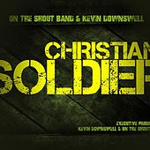 Play & Download Christian Soldier by Kevin Downswell | Napster