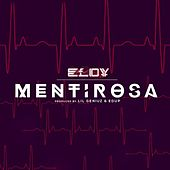 Play & Download Mentirosa by Eloy | Napster