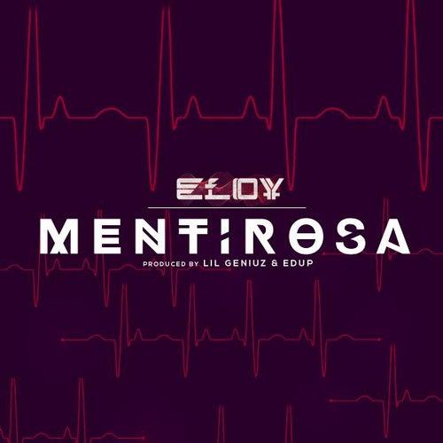 Mentirosa by Eloy