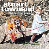 The Paths of Grace by Stuart Townend