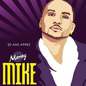 20 Ans Apres by Money Mike