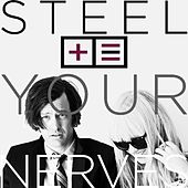 Steel Your Nerves by Todd