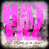 Play & Download Haterz (feat. B. Ford) by Lil Kim | Napster