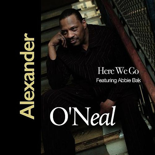 Here We Go (feat. Abbie Bak) by Alexander O'Neal
